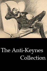 The Anti-Keynes Collection