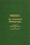 Ludwig von Mises: An Annotated Bibliography