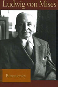 [AD: Bureaucracy by Mises]