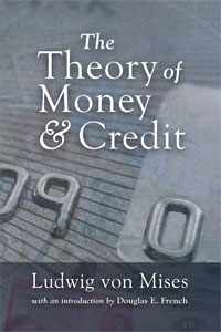 [AD: The Theory of Money and Credit by Mises