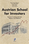 Austrian School for Investors: Austrian Investing between Inflation and Deflation
