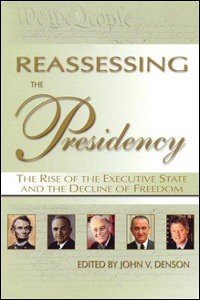 Reassessing the Presidency