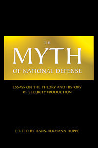 The Myth of National Defense
