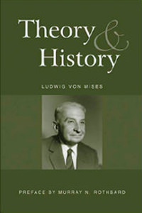 [Theory and History - Mises]