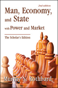 Man, Economy, and State: The Pocket Edition