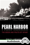 Pearl Harbor: The Seeds and Fruits of Infamy - Audiobook