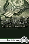 History of Money and Banking in the United States: The Colonial Era to World War II - Audiobook