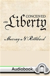 Conceived in Liberty - Audiobook