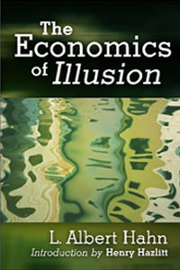 The Economics of Illusion