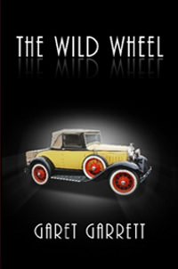 [AD: The Wild Wheel by Garrett]