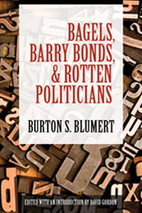 Bagels, Barry Bonds, and Rotten Politicians cover