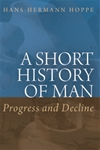 Short History of Man: Progress and Decline