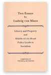 Two Essays by Ludwig von Mises