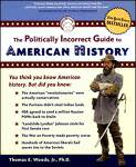 Politically Incorrect Guide to American History, The