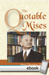 Quotable Mises - Digital Book