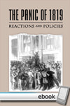Panic of 1819: Reactions and Policies - Digital Book