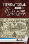 International Order and Economic Integration - Digital Book