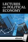 Lectures on Political Economy - Digital Book