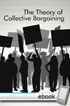Theory of Collective Bargaining - Digital Book