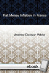 Fiat Money Inflation in France - Digital Book