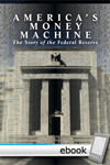 America's Money Machine - Digital Book