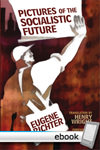 Pictures of the Socialistic Future - Digital Book