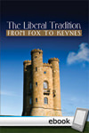 Liberal Tradition From Fox to Keynes - Digital Book