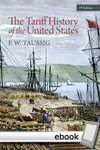 Tariff History of the United States - Digital Book