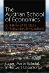 Austrian School of Economics: A History of Its Ideas, Ambassadors, and Institutions