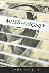 Mises on Money