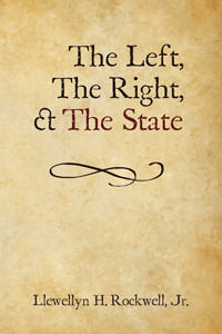 The Left, The Right, and The State - Paperback