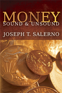 Money: Sound and Unsound - Paperback