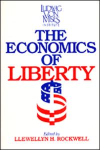 Economics of Liberty, The