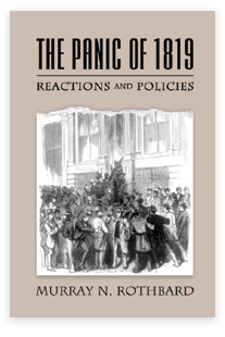 Panic of 1819: Reactions and Policies, The