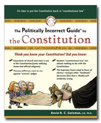 Politically Incorrect Guide to the Constitution, The