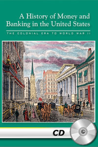 History of Money and Banking in the United States - MP3 CD