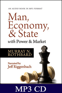 Man, Economy, and State with Power and Market - MP3 CD