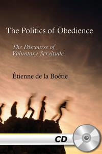 Politics of Obedience: The Discourse of Voluntary Servitude - MP3 CD
