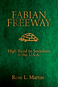 Fabian Freeway: High Road to Socialism in the U.S.A. - Digital Book