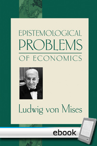 Epistemological Problems of Economics - Digital Book
