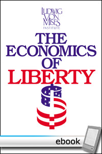 Economics of Liberty - Digital Book