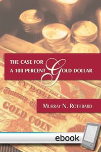 Case For a 100 Percent Gold Dollar - Digital Book