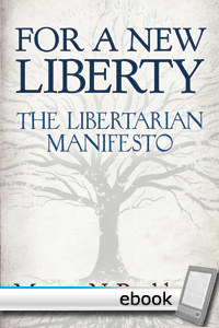 For a New Liberty: The Libertarian Manifesto - Digital Book