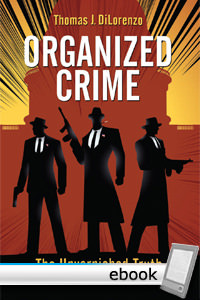 Organized Crime: The Unvarnished Truth About Government - Digital Book