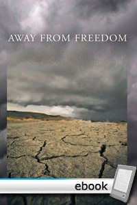 Away From Freedom - Digital Book