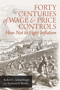 Forty Centuries of Wage and Price Controls - Digital Book
