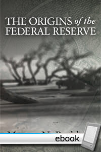 Origins of the Federal Reserve - Digital Book