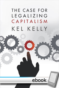 Case for Legalizing Capitalism - Digital Book