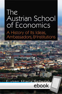 Austrian School of Economics - Digital Book