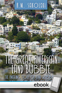 Great American Land Bubble - Digital Book